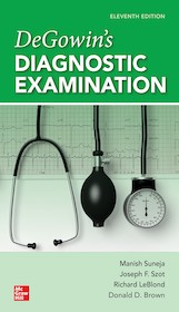 DeGowin's Diagnostic Examination 11th Ed.**McGraw-Hill/Manish Suneja/9781260134872**