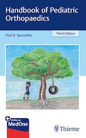 Handbook of Pediatric Orthopaedics 3rd Ed.**Thieme/Paul D.Sponseller/9781626234314**