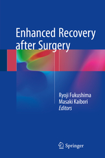 Enhanced Recovery after Surgery**9789811067952/Springer/Ryoji Fuku/978-981-10-6795-2**
