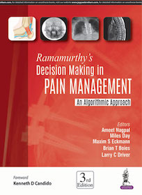 Ramamurthy's Decision Making in Pain Management, 3rd Ed.**9789386261458/Jaypee Bro/Ameet Nagp/9789**