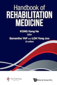 Handbook of Rehabilitation Medicine**9789813148710/World Scie/Kong Keng /978-981-3148-71-0**