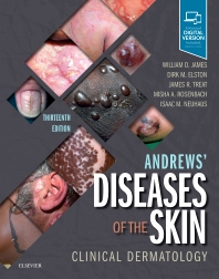 Andrew's Diseases of the Skin  13th Ed.**9780323547536/Elsevier/William D./978-0-323-54753-6**