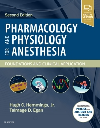 Pharmacology and Physiology for Anesthesia 2nd Ed.**Elsevier/Hugh C. Hemmings,Jr./9780323481106**