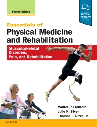 Essentials Physical Medicine and Rehabilitation 4th Ed.**Elsevier/Walter R.Frontera/9780323549479**