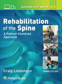 Rehabilitation of the Spine 3rd Ed.**Wolters Kluwer/Craig Liebenson/9781496339409**