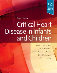 Critical Heart Disease in Infants and Children 3rd Ed.**Elsevier/Ross M.Ungerleider/9781455707607**