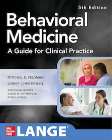 Behavioral Medicine 5th Ed.**McGraw-Hill/Mitchell D.Feldman/9781260142686**