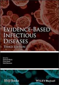 Evidence-Based Infectious Diseases 3rd Ed.**Wiley-Blackwell/Dominik Mertz/9781119260318**