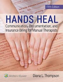 Hands Heal 5th Ed.**Wolters Kluwer/Diana L.Thompson/9781496378620**