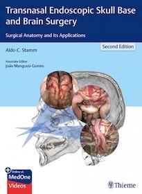 Transnasal Endoscopic Skull Base and Brain Surgery 2nd Ed.**Thieme/Aldo C.Stamm/9781626237100**