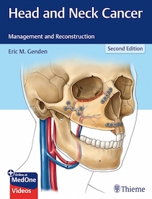 Head and Neck Cancer: Management and Reconstruction 2nd Ed.**Thieme/Eric M.Genden/9781626232310**