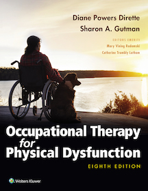 Occupational Therapy for Physical Dysfunction**Wolters Kluwer/Diane Powers Dirette/9781975110550**