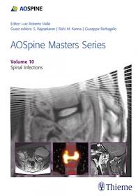 AOSpine Masters Series Volume 10: Spinal Infections**Thieme/Luiz Roberto Vialle/9781626234550**