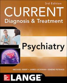 Current Diagnosis & Treatment: Psychiatry**McGraw-Hill/Michael H.Ebert/9780071754422**