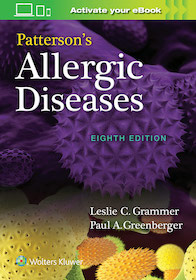 Patterson's Allergic Diseases 8th Ed.**Wolters Kluwer/Leslie C. Grammer/9781496360298**