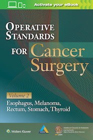Operative Standards for Cancer Surgery Volume 2: for Cancer Surgery**Wolters Kluwer//9781496337030**