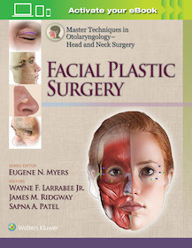 Facial Plastic Surgery**Wolters Kluwer/Eugene N.Myers/9781451173703**