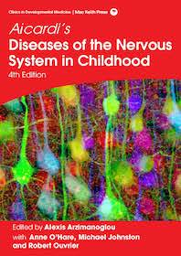 Aicardi's Diseases of the Nervous System in Childhood  4th Ed.**9781909962804/Mac Keith /Alexis Ar**