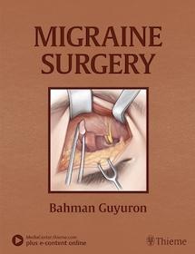 Migraine Surgery**Thieme/Bahman Guyuron/9781626236929**