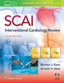 SCAI Interventional Cardiology: Board Review 3rd Ed.**Wolters Kluwer/Morton J.Kern/9781496360557**