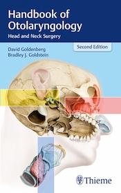 Handbook of Otolaryngology 2nd Ed.**Thieme/David Goldenberg/9781626234079**