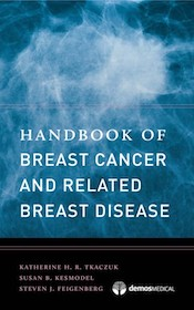 Handbook of Breast Cancer and Related Breast Disease**9781620700990/Demos Medi/Katherine /97816207**