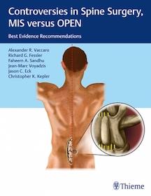 Controversies in Spine Surgery MIS versus OPEN**Thieme/Alexander R.Vaccaro/9781604068818**