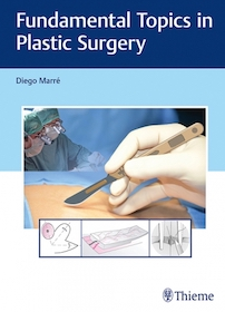 Fundamental Topics in Plastic Surgery**Thieme/Diego Marre/9783132059115**