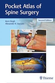 Pocket Atlas of Spine Surgery 2nd Ed.**Thieme/Kern Singh/9781626236233**