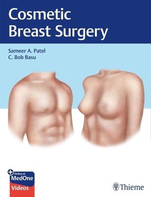 Cosmetic Breast Surgery**Thieme/Sameer A.Patel/9781626235281**