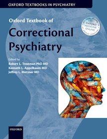 Oxford Textbook of Correctional Psychiatry**Oxford University Press/9780199360574**