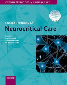 Oxford Textbook of Neurocritical Care**9780198739555/Oxford Uni/Martin Smi/9780198739555**