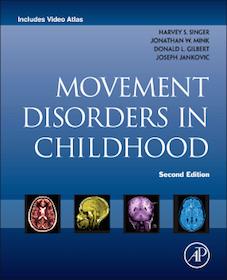 Movement Disorders in Childhood**Academic Press/Elsevier/Harvey S.Singer/9780124115736**