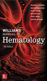 Williams Manual of Hematology**McGraw-Hill/Marshall A.Lichtman/9781259642470**
