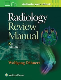 Radiology Review Manual**Wolters Kluwer/Wolfgang Dahnert/9781496360694**