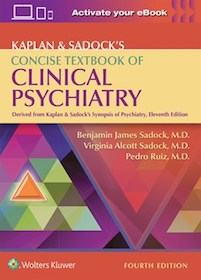 Kaplan & Sadock's Concise Textbook of Clinical Psychiatry**Wolters Kluwer/Sadock/9781496345257**