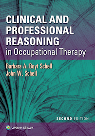 Clinical and Professional Reasoning in Occupational Therapy  2nd Ed.**9781496335890/Wolters Kl/Bar**