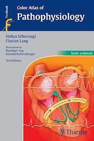 Color Atlas of Pathophysiology**Thieme/Stefan Silbernagl/9783131165534**