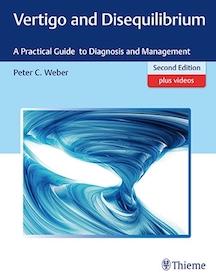 Vertigo and Disequilibrium 2nd Ed.**Thieme/Peter C.Weber/9781626232044**