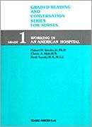 GRADE 1 Working in an American Hospital**医学書院/Hubert H. Setzler/9784260349710**