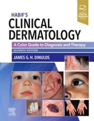 Habif's Clinical Dermatology 7th Ed.**Elsevier/James G.H.Dinulos/9780323612692**