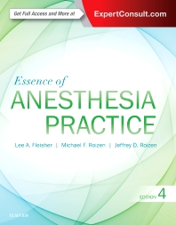 Essence of Anesthesia Practice**9780323394970/Elsevier/Lee A.Flei/978-0-323-39497-0**