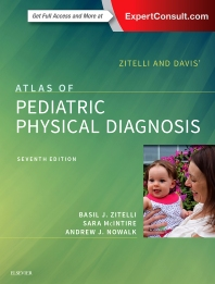 Zitelli and Davis' Atlas of Pediatric Physical Diagnosis 7th Ed.**Elsevier/Zitelli/9780323393034**