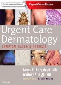 Urgent Care Dermatology**Elsevier/James E.Fitzpatrick/9780323485531**