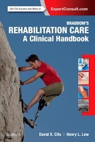 Braddom's Rehabilitation Care A Clinical Handbook**9780323479042/Elsevier/David X.Ci/978-0-323-479**