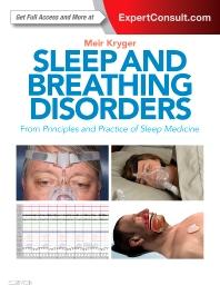 Sleep and Breathing Disorders**Elsevier/Meir Kryger/9780323476751**