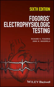 Fogoros' Electrophysiologic Testing**Wiley-Blackwell/Richard N.Fogoros/9781119235804**
