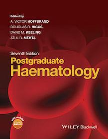 Postgraduate Haematology**Wiley-Blackwell/A.V.Hoffbrand D.R.Higgs D.M.Keeling et al./9781118854327**