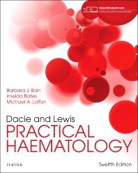 Dacie and Lewis Plactical Haematology**Elsevier/Barbara J.Bain/9780702066962**