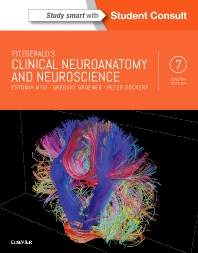Fitzgerald's Clinical Neuroanatomy and Neuroscience  7th Ed.**9780702058325/Elsevier/Estomih Mt/97**